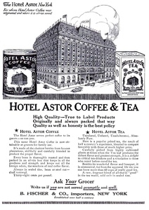 Hotel Astor Coffee and Tea -1909A