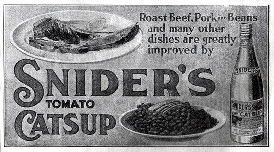 Snider's Catsup -1913A