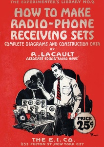 Experimenter's Library No. 2 - How to Make Radio-Phone Receiving Sets -1922