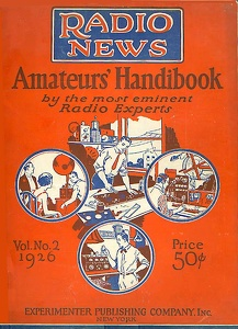 Radio News Amateurs' Handibook 1926
